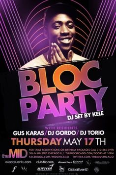 May 17 - KELE OF BLOC PARTY