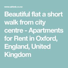 Beautiful flat a short walk from city centre - Apartments for Rent in Oxford, England, United Kingdom Oxford England, Basement Apartment, Condominium, Apartments, United Kingdom, Centre, Flat, How To Plan, City