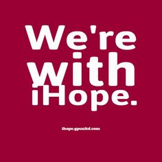 We're With iHOPE