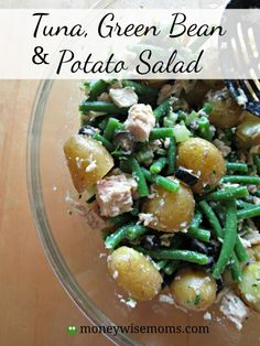 This Tuna, Green Bean Potato Salad is quick and easy to prepare and has all the fresh flavor of spring and summer! It's delicious both warm or chilled.