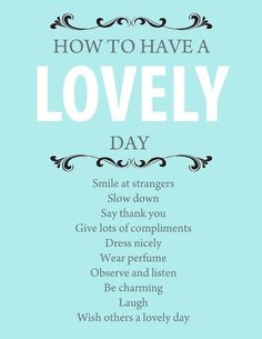 How To Have A Lovely Day - #infographic