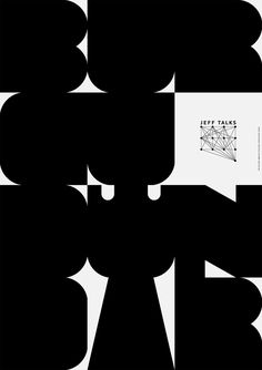 Jeff Talks, poster submitted and designed by Christopher Çolak aka Chriak (2013) –Type OnlyUnit Editions