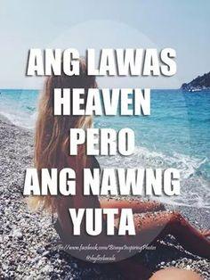Pasayan ba Bisaya Quotes, Patama Quotes, Tagalog Quotes, Quotable Quotes, Qoutes, Funny Quotes, Funny Hugot, Filipino Humor, Hugot Lines