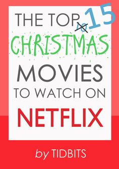 Ring in the Holiday season with the top 15 Christmas movies to watch on Netflix online streaming.
