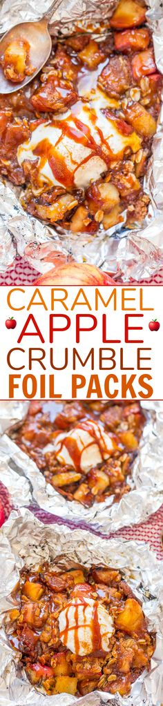Caramel Apple Crumble Foil Packs - EASY zero cleanup made on the grill (or oven) in record time and DELISH! Juicy apples chewy crumble topping and luscious salted caramel! So irresistible! Apple Recipes, Fall Recipes, Holiday Recipes, Summer Recipes, Holiday Snacks, Sweet Recipes, Foil Pack Meals, Foil Dinners, Caramel Apple Crumble