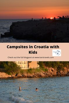 Highlighted are 6 campsites in Croatia, which are fun to go to with kids. From large resorts to small camps, there's something for everyone.
