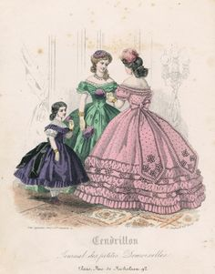 February fashions, 1863 France, Cendrillon
