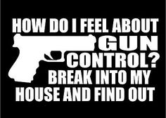 How-Do-I-Feel-About-Gun-Control-car-truck-window-vinyl-decal-sticker-graphic