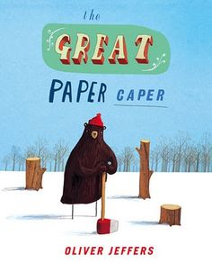 Title: The great paper caper  Author: Oliver Jeffers Summary: The animals work together to figure out why the forest is disappearing.  Connection: Reading Comprehension (Evaluating)
