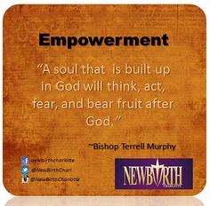 A soul that  is built up in God will think, act, fear, and bear fruit after God.