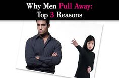 http://www.anewmode.com/dating-relationships/men-pull-top-3-reasons/