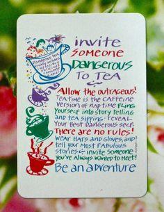 Invita a un conocido extravagante al té y convirtamos una tarde tranquila en una gran aventura!