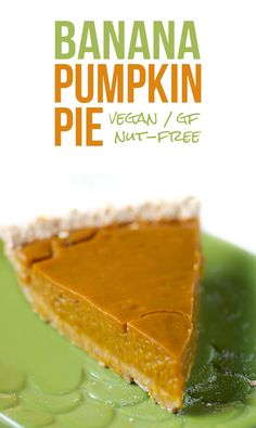 This Thanksgiving day bake this banana-pumpkin pie recipe, It's delicious and healthy! Vegan Pumpkin Pie, Vegan Pie, Pumpkin Recipes, Fall Recipes, Holiday Recipes, Pumpkin Spice, Dessert Sans Gluten, Vegan Dessert Recipes, Cooking Recipes