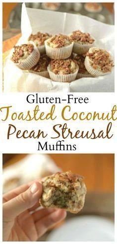 #glutenfree Toasted       #glutenfree  Toasted Coconut Pecan Streusal Muffins are amazing!  #vegan   #glutenfree   #healthy