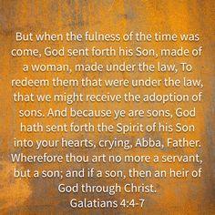 Galatians 4:4-7 KJV