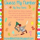 Guess My Number Freebie!!  Perfect intro for a math lesson or great purposeful practice at math stations. Students will use clues to determine the mystery n...