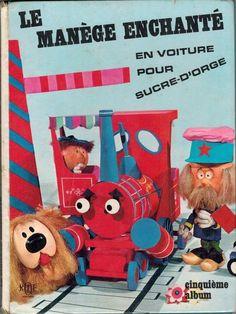 """Livre 1965 Le manège enchanté En voiture pour sucre-d'orge - vintage années 60 / 1965 Magic Roundabout book """"En voiture pour Sucre-d'Orge"""" - French 60s vintage"""