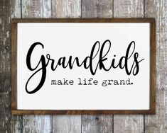 Grandparents Sign Wooden Wall Art Grandkids make life grand sign, Living room wall decor, Gift for grandparents, Wooden wall sign, Han Wooden Wall Design, Wooden Wall Decor, Nursery Wall Decor, Wooden Walls, Wooden Signs, Girl Nursery, Wooden Plaques, Rustic Signs, Bedroom Wall