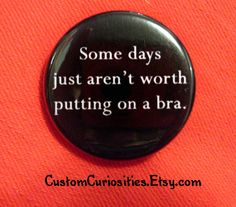 I feel this way every day!!!