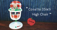 @cosattoloves 3sixti high chair review