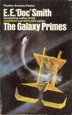 "CHRIS FOSS - The Galaxy Primes by E.E. ""Doc"" Smith - 1975 Panther Books"