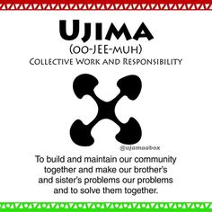 Day 3 - Ujima/Collective Work and Responsibility.  To build and maintain our community together and make our brothers and sister's problems our problems and to solve them together.  #kwanzaa #nguzosaba #ujima #collectivework #responsibility