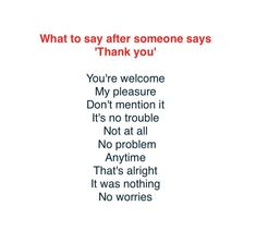 What to say after someone says Thank you