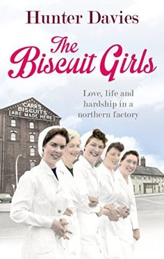 The Biscuit Girls by Hunter Davies, http://www.amazon.co.uk/dp/B00HFAMN44/ref=cm_sw_r_pi_dp_MFI5ub03KW7PY