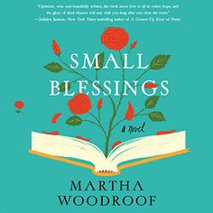 Amazon.com: Small Blessings (Audible Audio Edition): Martha Woodroof, Lorelei King, Macmillan Audio: Books