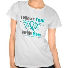 Ovarian Cancer I Wear Teal For My Mom shirts and gifts by www.giftsforawareness.com #ovariancancer #ovariancancerawareness #ovariancancerawarenessmonth