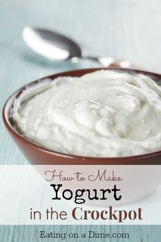 How to Make Yogurt in the Crockpot - it is easy to do and tastes amazing. Plus it will save you money!