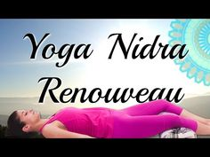 Yoga Nidra • Renouveaux et Transformation • avec Ariane - YouTube Yoga Nidra, Mantra, Qigong, Reiki, Pilates, Youtube, Yoga Before Bed, Fitness Bodies, Relaxation Techniques