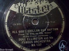 """First and Big Auction 78rpm in 2017 Come in & find out :-)  !!! Startprice only 1,99 Euro !!! Worldwide shipping !!!  DUKE ELLINGTON """"All God's Schillun Got Rhythm"""" Master ♫"""