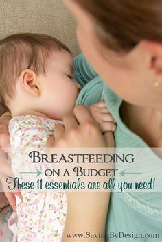 There are so many products available for breastfeeding your baby. Well I'm happy to say these 11 essentials are all you need for breastfeeding on a budget. | Saving by Design