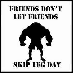 Friends don't let friends skip leg day! What day of the week is your leg day? #workout #workoutbuddy #gymbuddy #gym #exercise #supplements #deerantlerspray #gymmemes #gymhumor #gymmeme #gymtime #bodybuilders #bodybuilder #bodybuildermemes #bodybuilding #getripped #getinshape #Workout #workingout #dontbethisguy #legday #dontskilegday