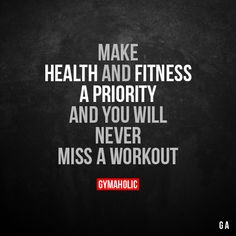 Make Health And Fitness A Priority And you will never miss a workout. https://www.gymaholic.co