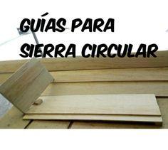Guías para cortar con sierra circular