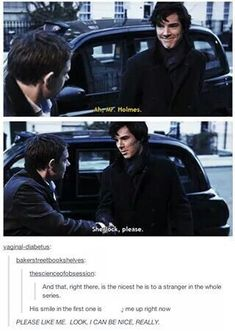 Sherlock LOOK I CAN BE NICE AND POLITE