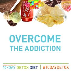 Overcome your sugar addiction with THE BLOOD SUGAR SOLUTION 10 DAY DETOX DIET. Great plan and recipes!