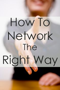 Networking 101: What It Really Means and How To Do It The Right Way - From a recent College grad | SR Trends