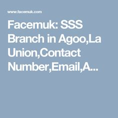 Facemuk: SSS Branch in Agoo,La Union,Contact Number,Email,A...
