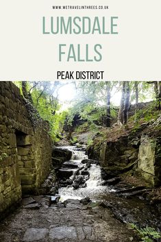 Ruins and Waterfalls in the Peak District - Lumsdale Falls - We Travel in Threes Peak District England, Places To Visit Uk, Places In England, Walking Routes, Beautiful Places To Travel, Camping And Hiking, English Countryside, Lake District, Outdoor Travel