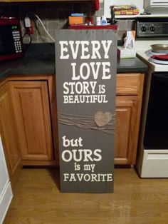 Our love story pallet sign!