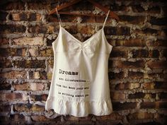 Dreams Quote Tank Top Camisole// Small// Eco Urban by emmevielle, $54.00