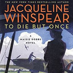 To Die But Once by Jacqueline Winspear Adult Audiobook