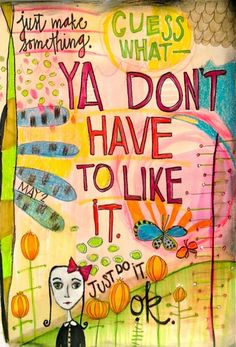 Art  - Colors  - Words  - Inspiration  - Journaling  - New Art Journal Pages....  My Minutia