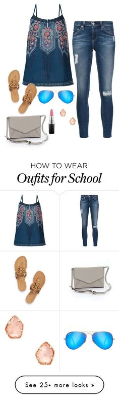 """first day of school"" by karleybhill on Polyvore featuring AG Adriano Goldschmied, Monsoon, MAC Cosmetics, Kendra Scott, Tory Burch, Kate Spade and Ray-Ban"