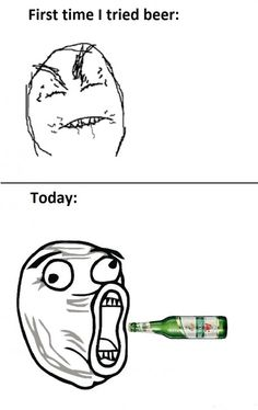 First time I tried beer...