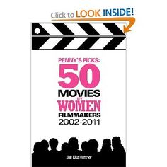 "Read more about ""Penny's Picks: 50 Movies by Women Filmmakers"" on Amazon."