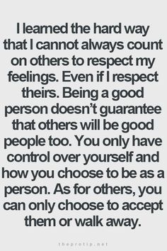 So many people can only feel good about themselves when you are down. Too many people can't stand to see others happy.